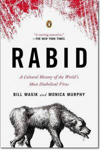 Rabid: A Cultural History by Bill Wasik and Monica Murphy